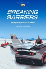 "BREAKING BARRIERS ""Mankind's Pursuit of Speed"" tall"